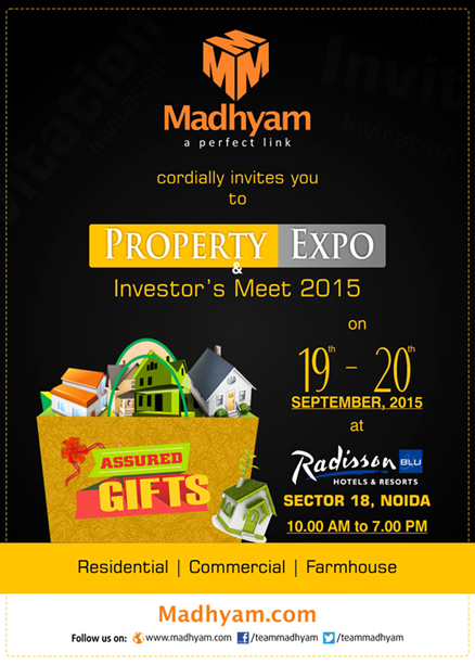 Madhyam invites you to Property Expo & Investors Meet on 19th and 20th September